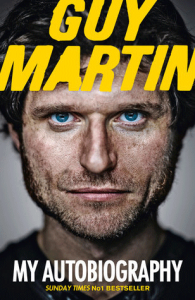 Guy Martin Autobiography Review